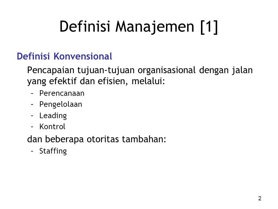 Definisi Manajemen [1] Definisi Konvensional